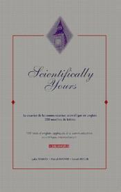 Scientifically yours (300 modeles de let - Couverture - Format classique