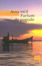 Parfum de pagode - Couverture - Format classique