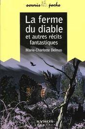La Ferme Du Diable Et Autres Contes Fantastiques - Intérieur - Format classique