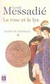 La Rose Et Le Lys - Jeanne De L'Estoille* - Intérieur - Format classique