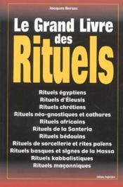 Le grand livre des rituels - Couverture - Format classique