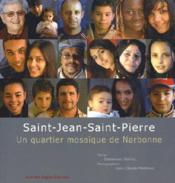 Saint-Jean-Saint-Pierre ; un quartier mosaïque de Narbonne - Couverture - Format classique