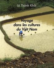 Voyage dans les cultures du Viêt Nam - Couverture - Format classique