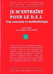 Je M'Entraine Pour Le Dei ; Cas Concrets Et Methodologie - Intérieur - Format classique