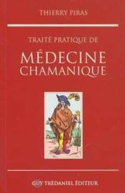 Traite pratique de medecine chamanique - Couverture - Format classique