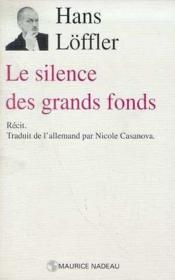 Le silence des grands fonds - Couverture - Format classique