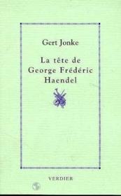 La tete de George Frederic Haendel - Couverture - Format classique