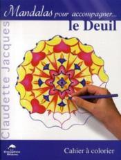 Mandalas pour accompagner le deuil - Couverture - Format classique