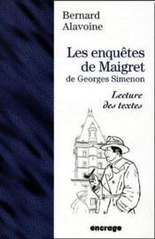 Les enquêtes de Maigret de Georges Simenon ; lecture de textes - Couverture - Format classique