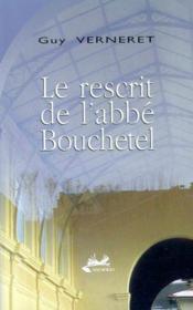 Le Rescrit De Costin Bouchetel - Couverture - Format classique