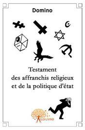 Testament des affranchis religieux et de la politique d'état - Intérieur - Format classique