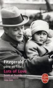Vente  Lots of love ; Scott et Scottie ; correspondance 1936-1940  - Francis Scott Fitzgerald - Frances