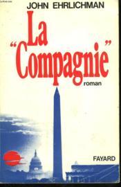La Compagnie. - Couverture - Format classique