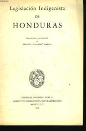 Legislacion Indigenista De Honduras - Couverture - Format classique