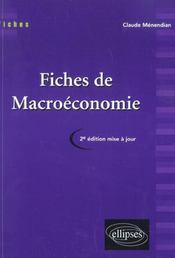 Fiches De Macroeconomie 2e Edition Mise A Jour - Intérieur - Format classique