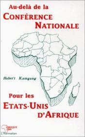 Au-delà de la conférence nationale pour les Etats-Unis d'Afrique - Couverture - Format classique