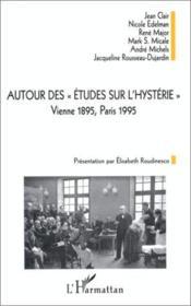 Autour Des Etudes Sur L'Hysterie. Vienne 1895 Paris 19 - Couverture - Format classique