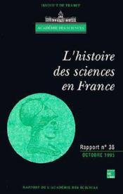 L'histoire des sciences en France - Couverture - Format classique
