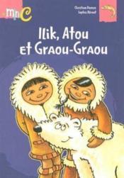Ilik atou et graou-graou - Couverture - Format classique