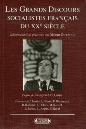 Les grands discours socialistes français du XX siècle - Couverture - Format classique