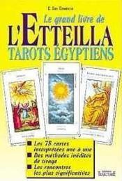 Le Grand Livre De L'Etteilla - Tarots Egyptiens - Couverture - Format classique