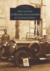 Les cantons de Bessines-sur-Gartempe et Châteauponsac - Couverture - Format classique