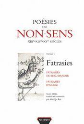 Poesies du non-sens t.1 ; fatrasies - Intérieur - Format classique