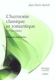 Harmonie Classique Et Romantique (1750-1900) (L') - Intérieur - Format classique