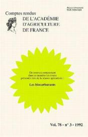 Les biocarburants ; comptes rendus de l'aaf t.78 n.31 - Couverture - Format classique