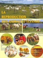 La reproduction des animaux d'élevage (3e édition) - Couverture - Format classique
