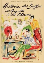 Histoire des bouffons, des augustes et des clowns - Couverture - Format classique