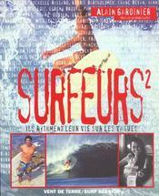 Surfeurs T.2 ; Ils Rythment Leurs Vie Sur Les Vagues - Intérieur - Format classique