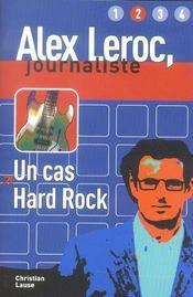 Alex Leroc, Journaliste ; Un Cas Hard Rock ; Niveau 2 - Intérieur - Format classique
