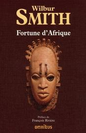 Vente  Fortune d'Afrique  - Wilbur Smith