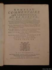 Nouveau commentaire sur l'ordonnance de la marine, du mois d'ao t 1681 - Couverture - Format classique