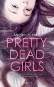 Vente livre :  Pretty dead girls  - Monica Murphy