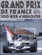 Grand Prix De France, Un Siecle En Histoires - Intérieur - Format classique
