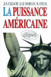 La Puissance Americaine - Couverture - Format classique