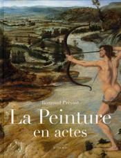 La peinture en actes - Intérieur - Format classique