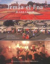 Djemaa el fna ; coeur de marrakech, memoire de l'humanite - Intérieur - Format classique
