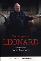 Monseigneur léonard ; entretiens avec louis mathoux - Intérieur - Format classique