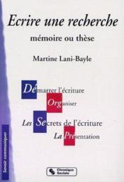 Ecrire Une Recherche 2eme Edition - Couverture - Format classique