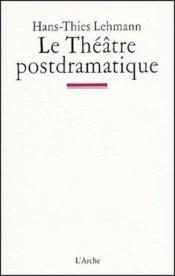 Theatre Postdramatique (Le) - Couverture - Format classique