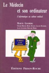 Le Medecin Et Son Ordinateur - Couverture - Format classique