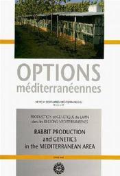 Production et genetique du lapin dans les regions mediterraneennes ; serie a17 - Couverture - Format classique