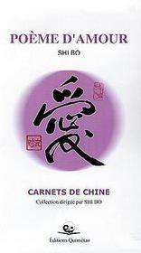 Poeme D'Amour - Carnets De Chine - Couverture - Format classique