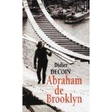 Abraham de Brooklyn  - Didier Decoin
