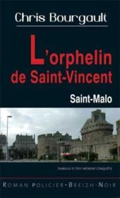 L'orphelin de Saint-Vincent  - Chris Bourgault