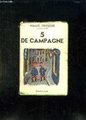 5 De Campagne. - Couverture - Format classique