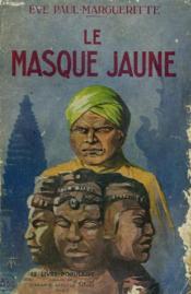 Le Masque Jaune. - Couverture - Format classique